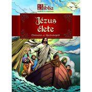 Képes Biblia - Jézus élete