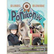 Pónikönyv - Kis lovakról kis lovasoknak