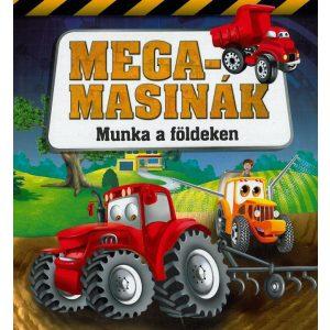Megamasinák - Munka a földeken / Szállítási sérült /