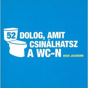 52 dolog, amit csinálhatsz a wc-n