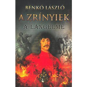 A Zrínyiek - A lángelme