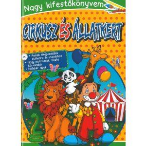 Nagy kifestőkönyvem - Cirkusz és állatkert
