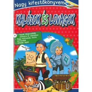 Nagy kifestőkönyvem- Kalózok és lovagok