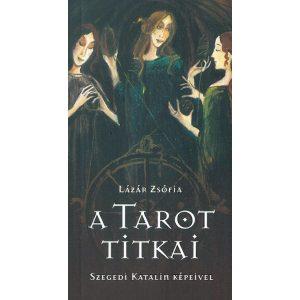A tarot titkai - kártyákkal