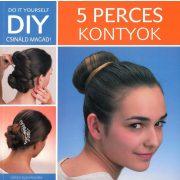DIY: 5 perces kontyok