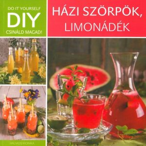 DIY: Házi szörpök, limonádék