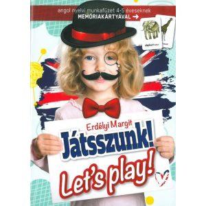 Let's play! 1. (4-5 éveseknek)