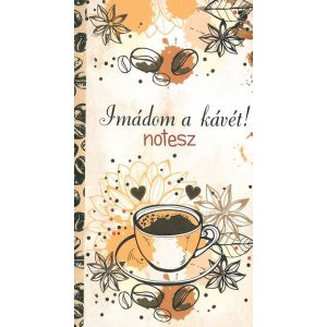 Imádom a kávét! - notesz