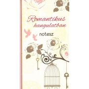 Romantikus hangulatban - notesz