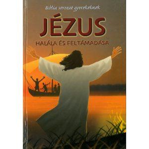 Jézus halála és feltámadása