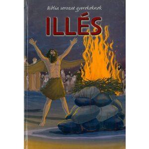 Illés    -   BIBLIA SOROZAT GYEREKEK