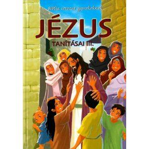 Jézus tanításai III.