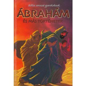 Ábrahám és más történetek-   Biblia sorozat gyerekek