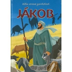 Jákob  -   - BIBLIA SOROZAT GYEREKEK