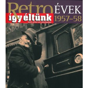 Retroévek: 2. 1957-58