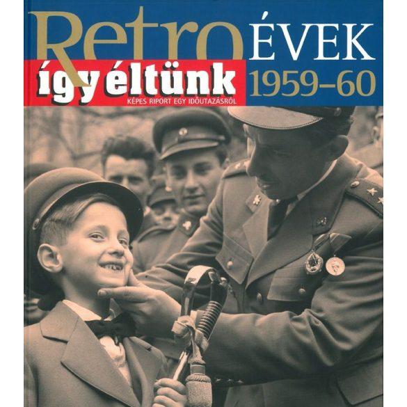 Retroévek: 3. 1959-60