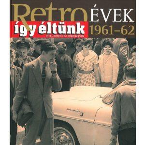 Retroévek: 4. 1961-62