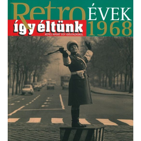 Retroévek: 8. 1968