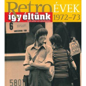 Retroévek: 11. 1972-73