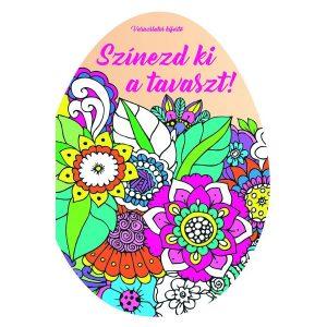 Színezd ki a tavaszt! Varázslatos kifestő