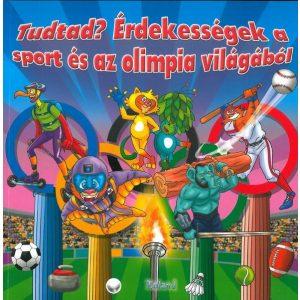 Tudtad? Érdekességek a sport és az olimpia világából