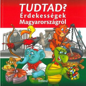 Tudtad? Érdekességek Magyarországról