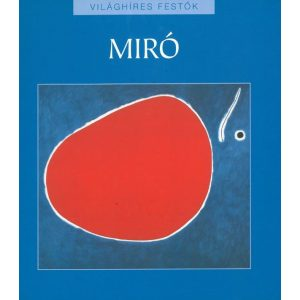 Világhíres festők: Miro