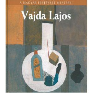 A magyar festészet mesterei: Vajda Lajos