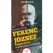 Ferenc József magánélete-Hivatalnok a trónon