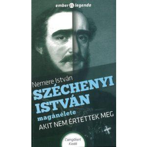 Széchenyi István magánélete-Akit nem értettek meg