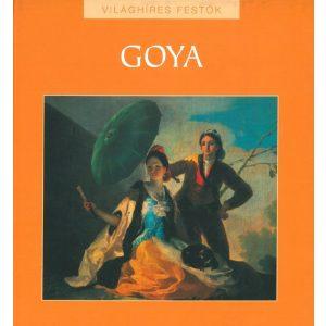 Világhíres festők: Goya
