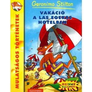 Vakáció a Las Egeras hotelben