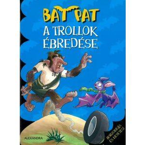 Bat Pat: A trollok ébredése