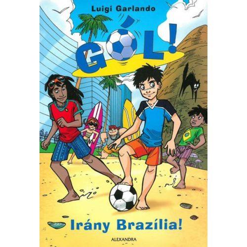 Gól: Irány Brazília