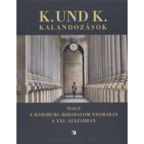 K.und K. kalandozások