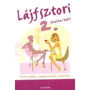 Lájfsztori 2.