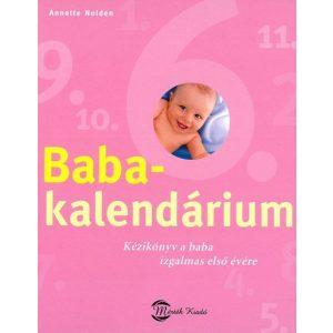 Babakalendárium-Kézikönyv a baba izgalmas első évére