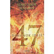 47-Démonok ideje