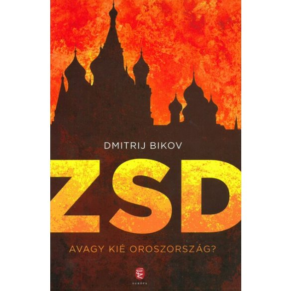 ZSD - avagy kié Oroszország?