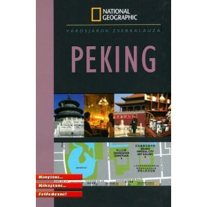 Peking - városjárók zsebkalauza