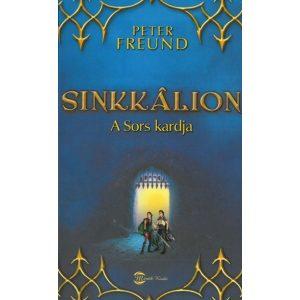 Sinkkálion - A Sors kardja