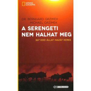 A Serengeti nem halhat meg
