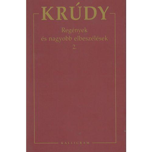 Krúdy - Regények és nagyobb elbeszélések 2.