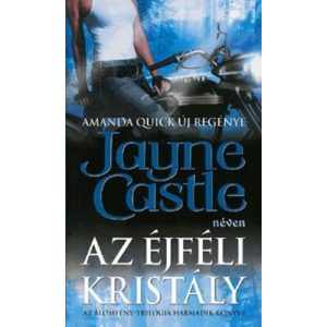 Az éjféli kristály -   Jayne Castle    Amanda quick új regénye