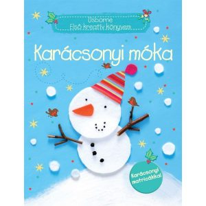 Karácsonyi móka   -    Usborne  Első Kreatív könyvem    karácsonyi matricákkal