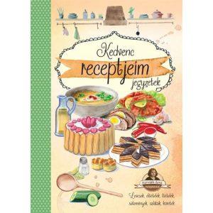 Kedvenc receptjeim jegyzetek - Horváth Ilona receptekkel