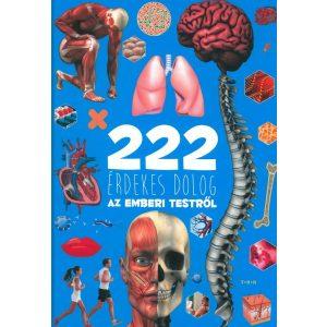 222 érdekes dolog az emberi testről