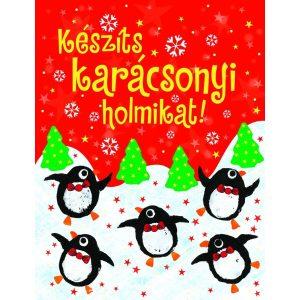 Készíts karácsonyi holmikat!