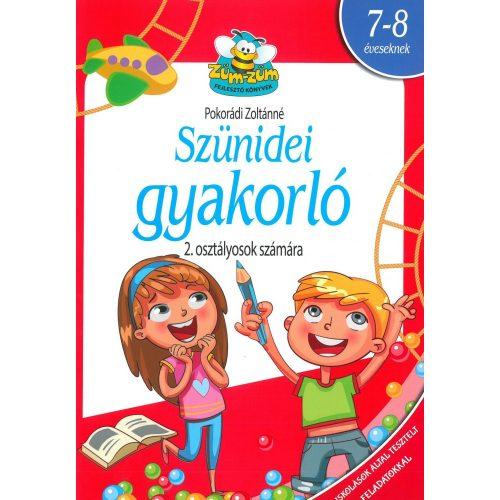 SZÜNIDEI GYAKORLÓ 2. OSZTÁLYOS - TUDATOS SZÜLŐ