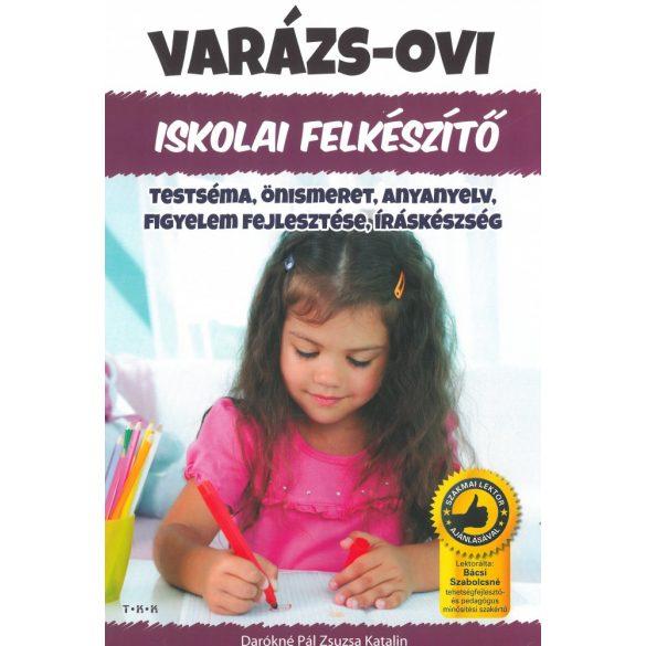 Varázs-ovi: Testéma, önismeret, anyanyelv